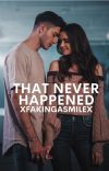 That Never Happened cover