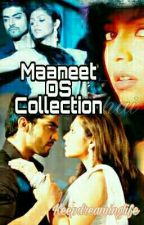 Maaneet OS Collection  by Keepdreaminglife