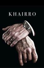 Khairro by sintiricals