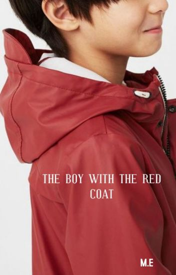 The Boy with the Red Coat [Doctor Who Fanfiction]