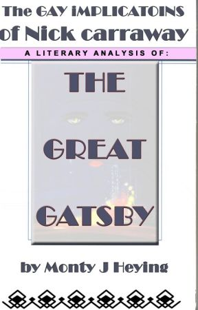 Gay Implications of Nick Carraway in The Great Gatsby by MHeying
