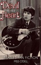 The Devil In Her Heart (Beatles Fan Fiction) by MissODell