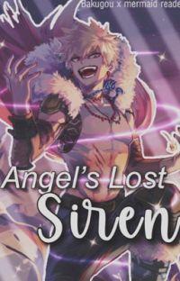 Angel's Lost Siren {K. B.  x mermaid!reader}   cover