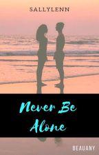 Never Be Alone   Beauany - pausada by sallylenn