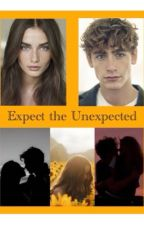 Expect the Unexpected - A Tratie Fanfic by ThatAwkwardNerd18