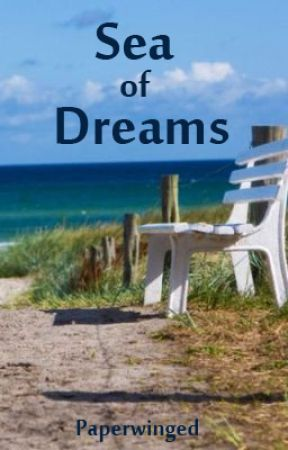 Sea of Dreams (poems) by paperwinged