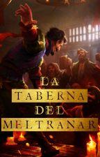 La taberna del meltranar by Sortilegios