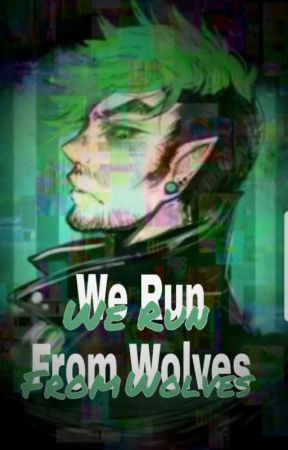 We Run From Wolves (Antisepticeye x Reader) by HammerOfRage