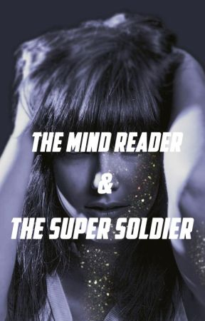 The Mind Reader and the Super Soldier by sortakate