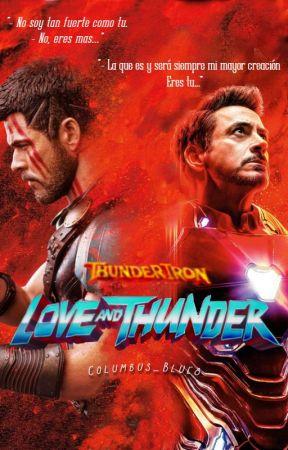 Love and Thunder; ThunderIron by Columbus_Blue8