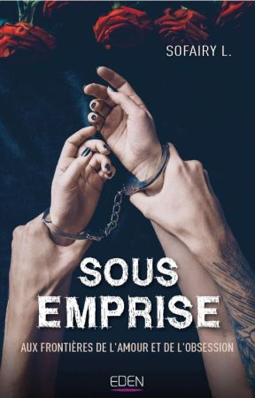 Sous emprise (City Eden) by SophieLvrdr