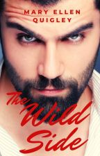 The Wild Side by MaryEllenQuigley