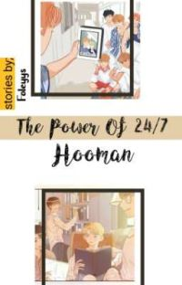 The Power Of 24/7 Hooman [Local AU] | On Hold cover