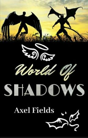 World Of Shadows by WingedWarrior1731