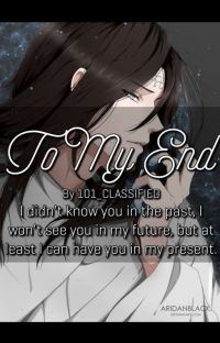 To My End | Neji x reader cover