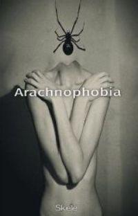 Arachnophobia (Yandere Arachne x Reader) cover