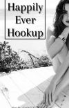 Happily ever hookup. (Book #2) cover