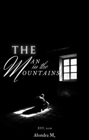 The Man In The Mountains by alondrapcs
