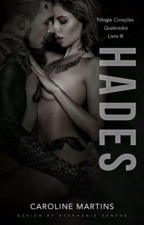 HADES » Livro III  by CarolLaurier