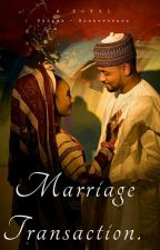 Marriage Transaction. by arummees