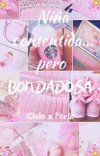 ❤ Niña consentida... pero bondadosa ❤ (Chile x Perú) by roxana5521