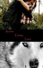Across Enemy Lines by haynich07