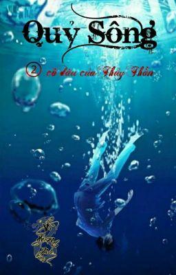 Quỷ Sông  - Quyển 2 - Võ Hoàng Phúc