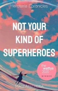 Not Your Kind of Superheroes (Heroteria Chronicles #1) cover