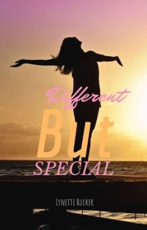 Different, but Special by its_gracelynn