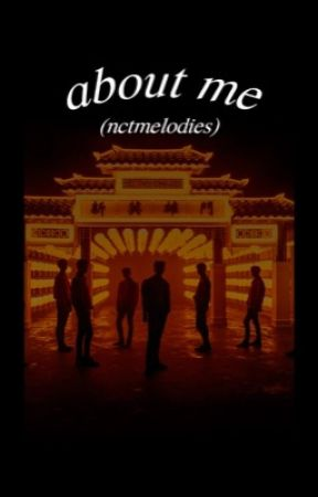 about me | nctmelodies (author) by nctmelodies
