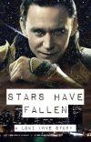 Stars Have Fallen - A Loki Love Story (Marvel/Avengers) cover