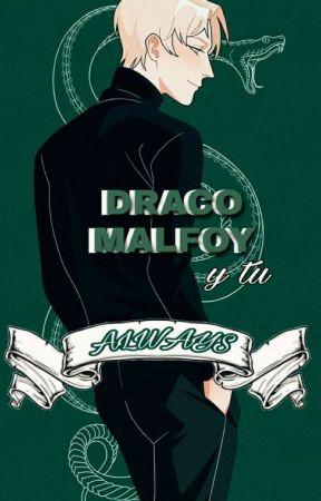 Always (Draco y Tu) by Judit1901