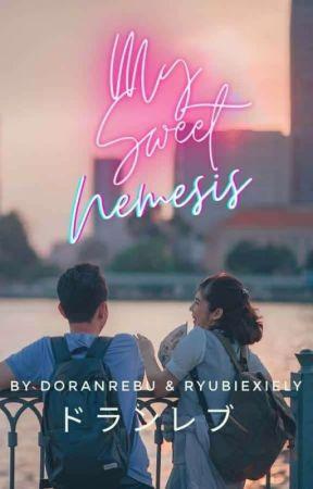 My Sweet Nemesis by Doranrebu16