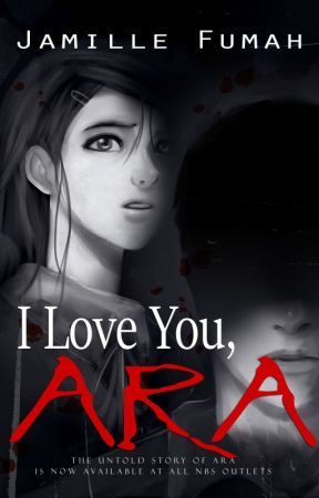 I Love You, ARA  by JFstories