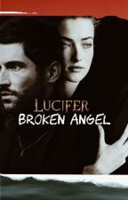 Broken Angel //L.M by Shadowhunter_Louis
