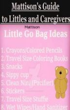 Mattison's Guide to the World of Care Givers and Littles by Bree814