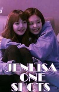 Jenlisa One Shots cover