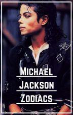 •Michael Jackson Zodiacs• by bailey_bee123