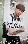 ~•Tattoo•~ (Κυρίως Jk imagine)  cover