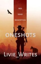 rdr2 oneshots + preferences by Livie_Writes