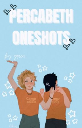 PERCABETH ONESHOTS by grxceful-ly