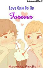 Love Can Go On Forever (Book 2)(ON HOLD) by Lovelyangel862
