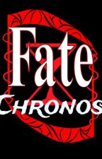 Fate / Chronos by Umbral-Z