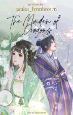 The Maiden of Dragons ( Mo Dao Zu Shi fanfic) by asuka_lynnbrown