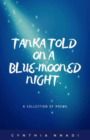 Tanka told on a Blue-mooned Night.  by Inkpharm