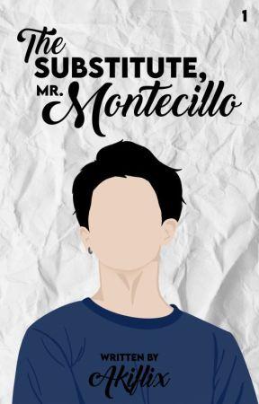 The Substitute, Mr. Montecillo - Montecillo Series #1 by akiflix