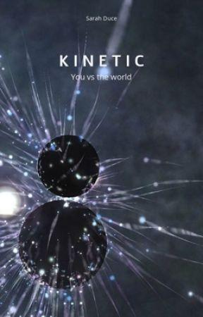 Kinetic by Shit_Sticks