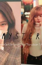 Mystery  :Jennie Kim and Lisa Manoban Story by lilixninibiases
