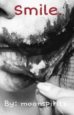 Smile. (BoyxBoy) (slash) (BxB) by spiritofdeath