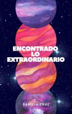 Encontrando lo Extraordinario by danielavscr
